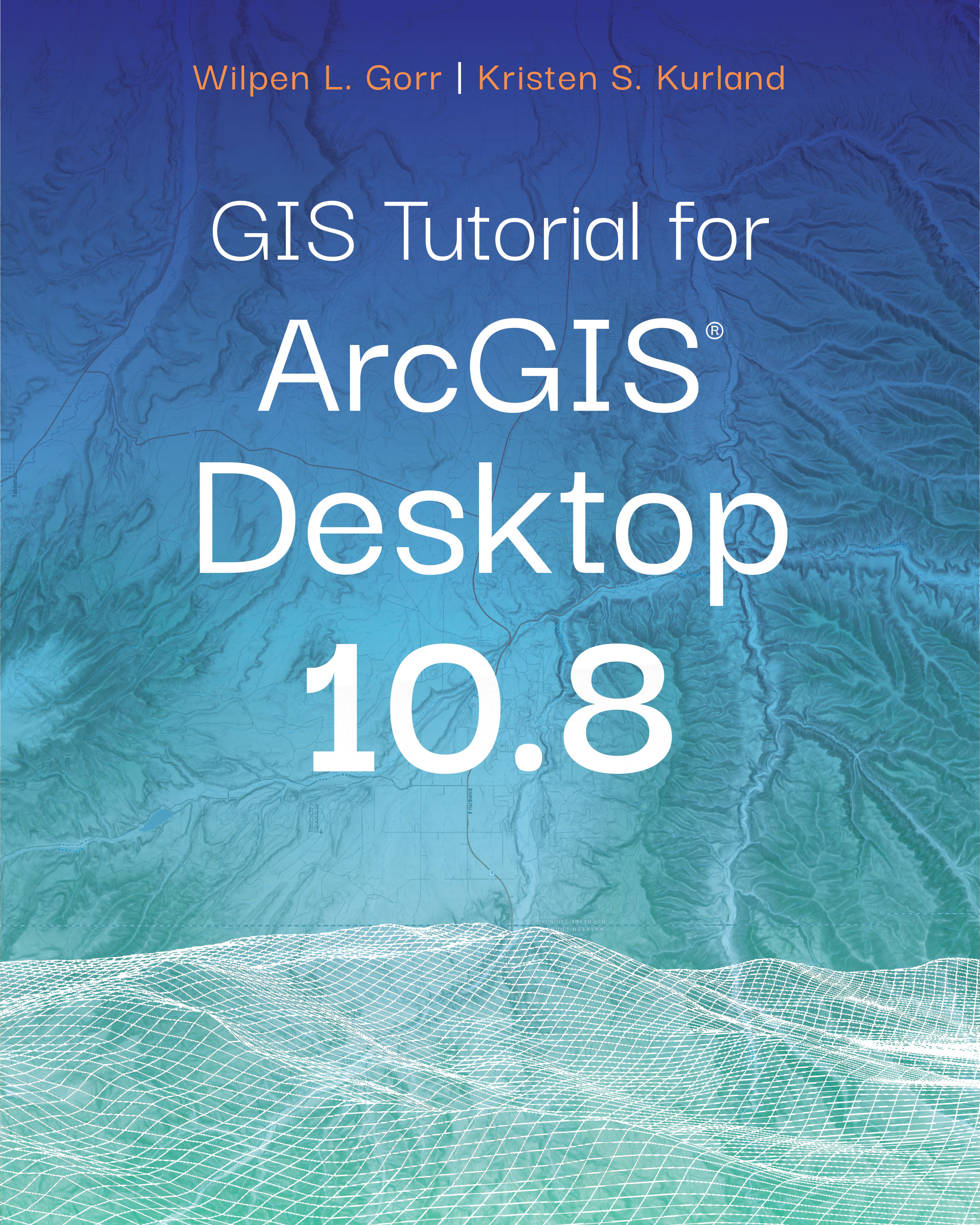 GIS Tutorial for ArcGIS Desktop 10.8