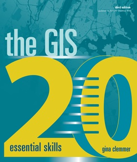 The GIS 20 Essential Skills 3rd Edition